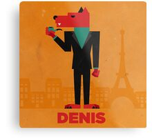 Denis (LE LOUP-GAROU) Metal Print