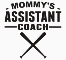 Mommy's Assistant Softball Coach by ReallyAwesome