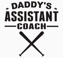 Daddy's Assistant Softball Coach by ReallyAwesome