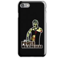 The Power Walking Dead (on Black) [ iPad / iPhone / iPod Case | Tshirt | Print ] iPhone Case/Skin