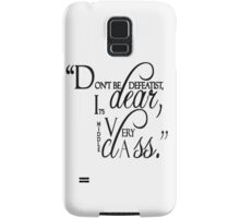 """Lady Violet Quotes """" Don't be defeatist dear, it's very middle class"""" Samsung Galaxy Case/Skin"""