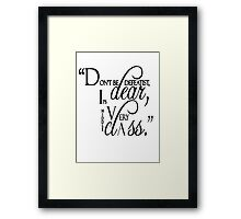 "Lady Violet Quotes "" Don't be defeatist dear, it's very middle class"" Framed Print"