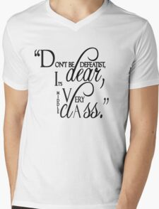 """Lady Violet Quotes """" Don't be defeatist dear, it's very middle class"""" Mens V-Neck T-Shirt"""