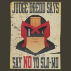 Dredd Slo-Mo Tee by theJackanape