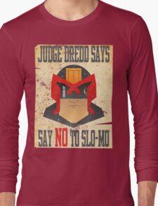 Dredd Slo-Mo Tee Long Sleeve T-Shirt