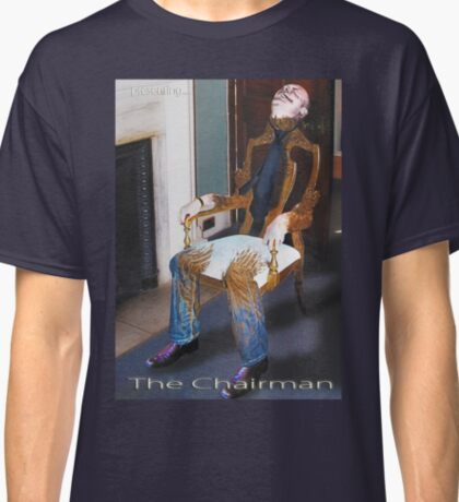 The Chairman Classic T-Shirt