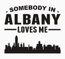 Somebody In Albany Loves Me One Piece - Short Sleeve