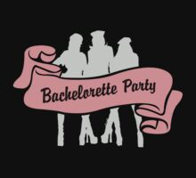 Bachelorette by FamilyT-Shirts