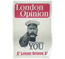 London opinion Your country needs you Poster