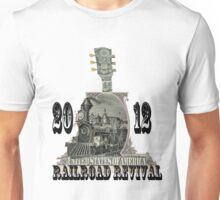 always rollin' - railroad revival 2012 entry t-shirt Unisex T-Shirt