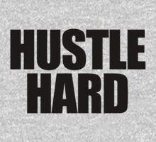 Hustle Hard by roderick882