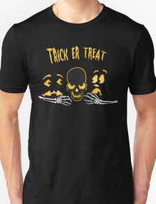 Trick or Treat! Unisex T-Shirt