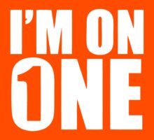 I'm On One  by roderick882