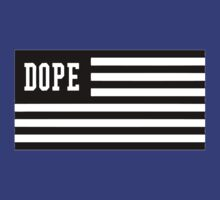 Dope Flag  by roderick882