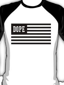 Dope Flag  T-Shirt
