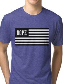 Dope Flag  Tri-blend T-Shirt