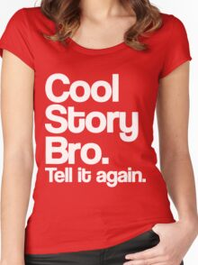 Cool Story Bro Women's Fitted Scoop T-Shirt