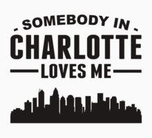 Somebody In Charlotte Loves Me Kids Tee