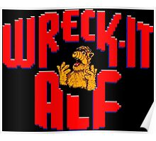 Wreck it Alf Poster