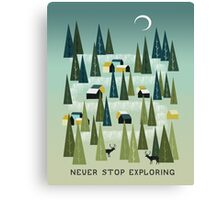 Never Stop Exploring - Quote Art Canvas Print