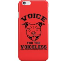VOICE FOR THE VOICELESS iPhone Case/Skin