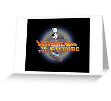 WABAC TO THE FUTURE Greeting Card