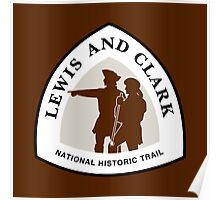 Lewis and Clark Trail Sign, USA Poster