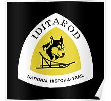 Iditarod Trail Sign, Alaska, USA Poster