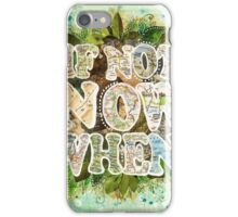 If Not Now, When?  iPhone Case/Skin