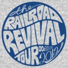 The Railroad Revival Tour. by nuuk