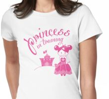 Princess in Training Womens Fitted T-Shirt