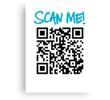 Scan Me! Canvas Print
