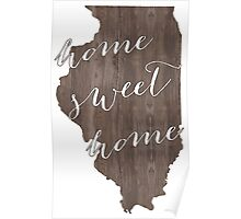 Illinois Home Sweet Home Poster