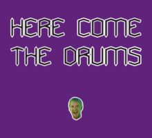 Here come the drums by Typos Included