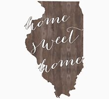 Illinois Home Sweet Home Unisex T-Shirt