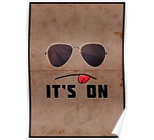 'It's On' Poster Poster