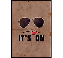 'It's On' Poster Photographic Print