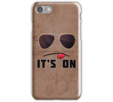 'It's On' iPhone/iPod case iPhone Case/Skin