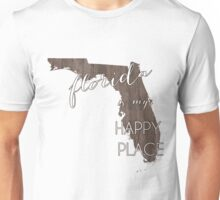 Florida is my Happy Place Unisex T-Shirt