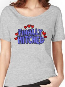 "Wedding Just Married ""Finally Hitched"" Women's Relaxed Fit T-Shirt"