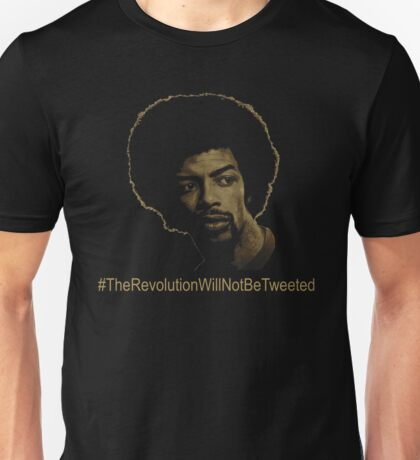 The Revolution Will Not Be Tweeted Unisex T-Shirt