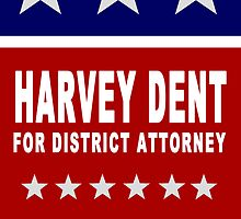 Harvey Dent for District Attorney by patenaude35