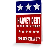 Harvey Dent for District Attorney Greeting Card