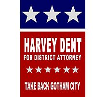 Harvey Dent for District Attorney Photographic Print