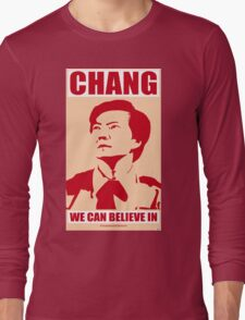 Chang We Can Believe In Long Sleeve T-Shirt
