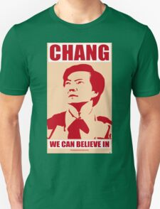 Chang We Can Believe In Unisex T-Shirt
