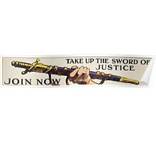Take up the sword of justice Join now 308 Poster