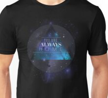 You Are Always Home Unisex T-Shirt