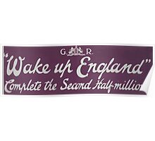 Wake up England Complete the second half million 089 Poster