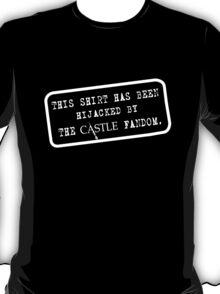 This Shirt Has Been Hijacked- White T-Shirt